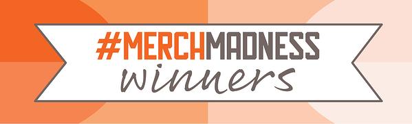 MerchMadness 2019 Winners