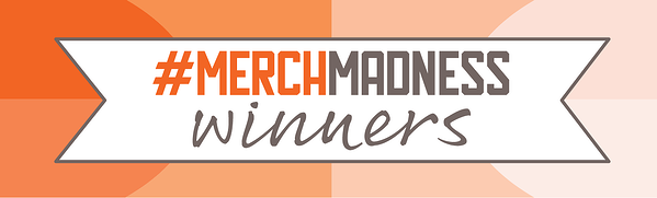 Introducing the #MerchMadness Competition Winners for 2019
