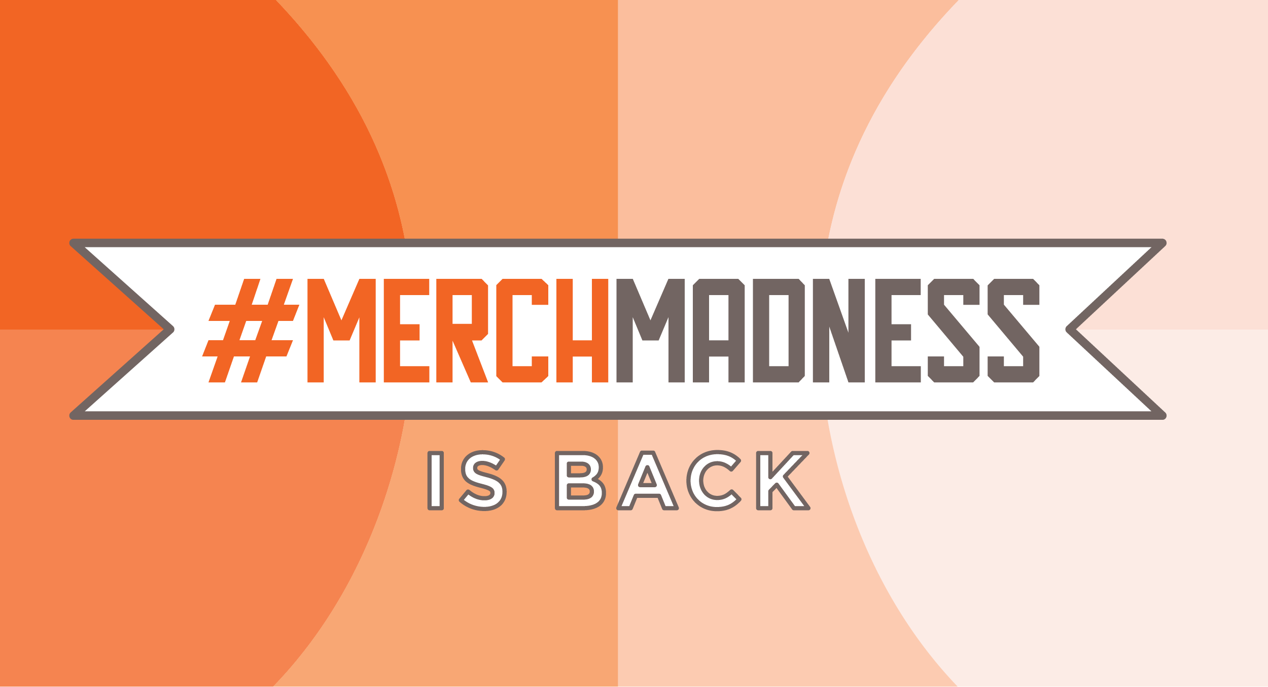 Merch Madness 2019 is Here