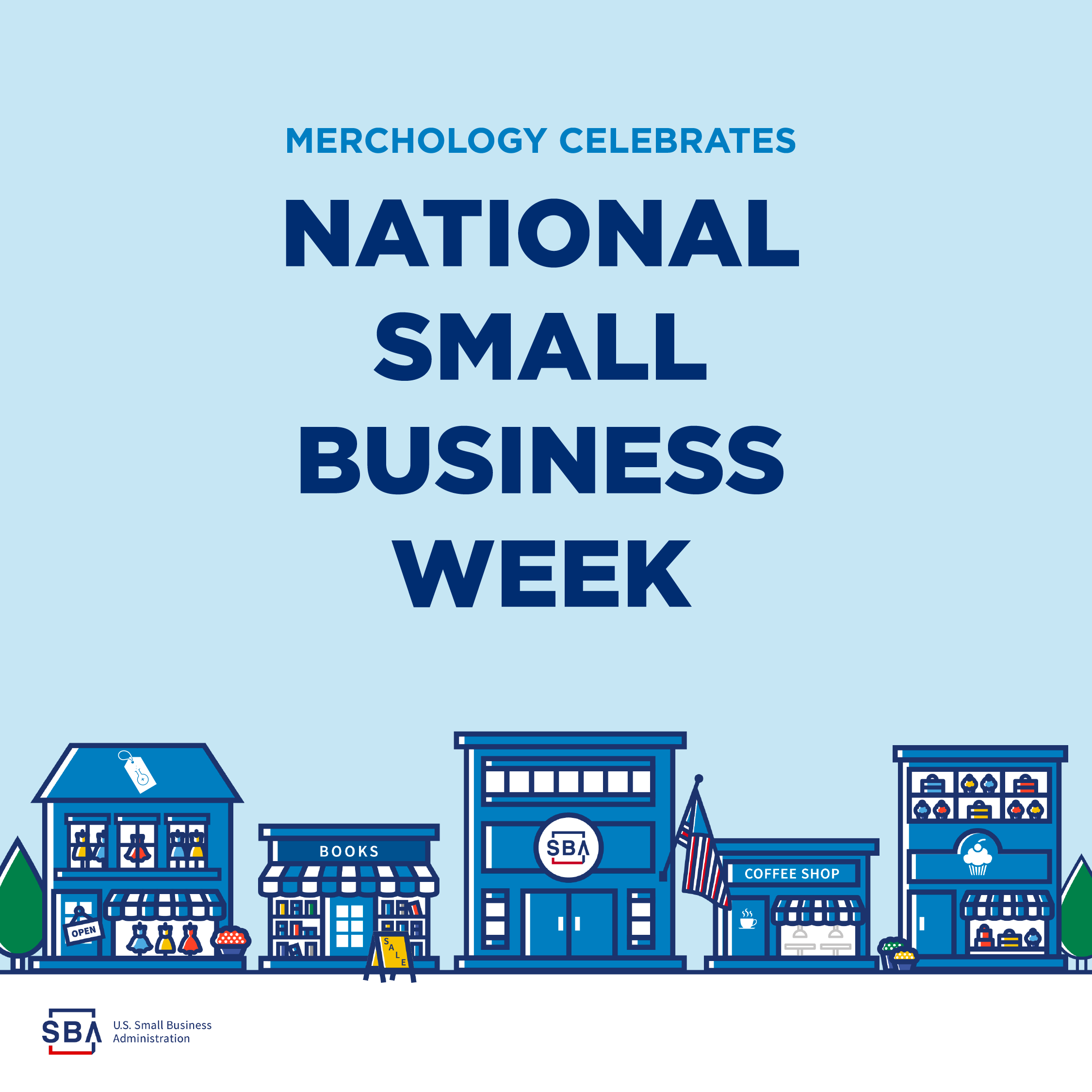 Celebrating National Small Business Week 2019